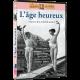 L'AGE HEUREUX