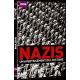 NAZIS, UN AVERTISSEMENT DE L'HISTOIRE