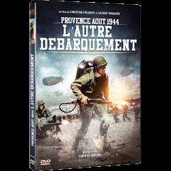 PROVENCE AOUT 1944, L'AUTRE DEBARQUEMENT